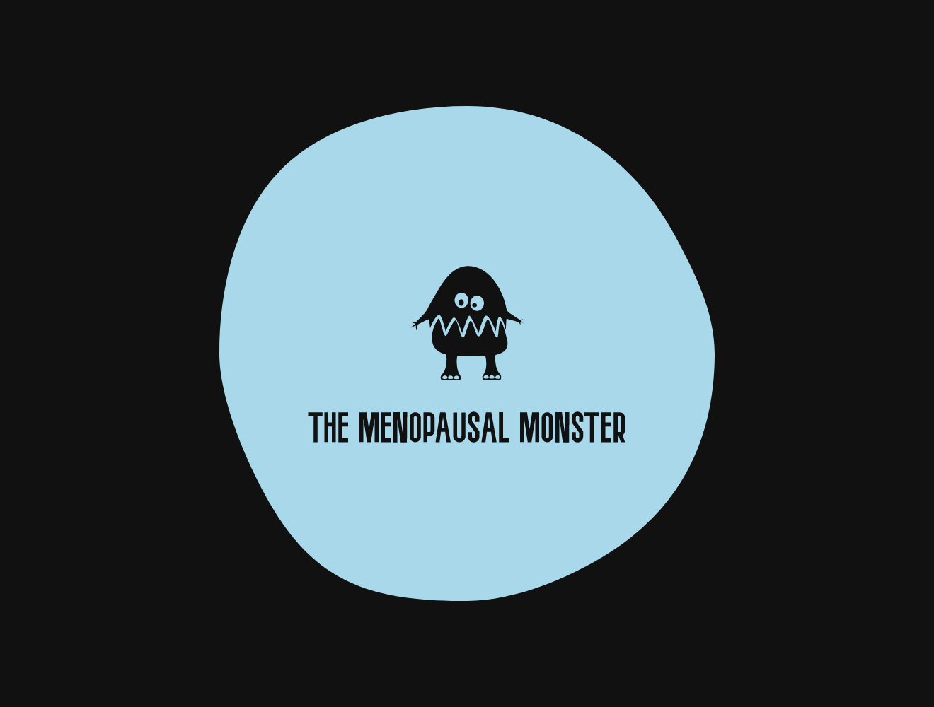 The Menopausal Monster and Other Problems